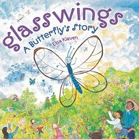 Glasswings: A Butterfly Story