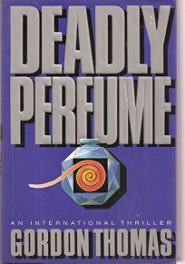 Deadly Perfume: An International Thriller