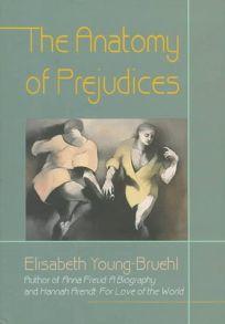 The Anatomy of Prejudices: