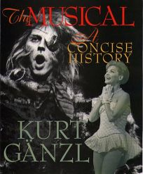 The Musical: A Concise History