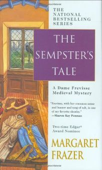 The Sempsters Tale: A Dame Frevisse Medieval Mystery
