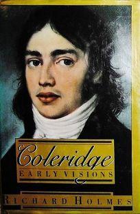 Coleridge: 2early Visions