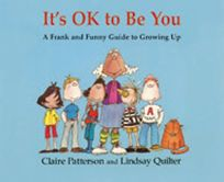 Its Ok to Be You: A Frank and Funny Guide to Growing Up