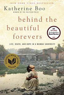 Behind the Beautiful Forevers: Life