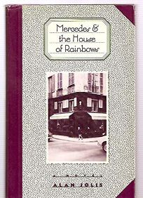 Mercedes and the House of Rainbows