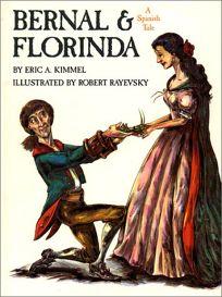 Bernal & Florinda: A Spanish Tale