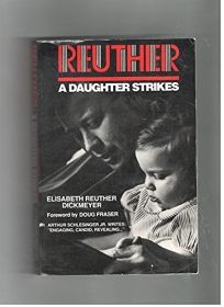 Reuther: A Daughter Strikes