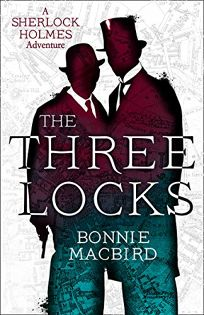 The Three Locks: A Sherlock Holmes Adventure