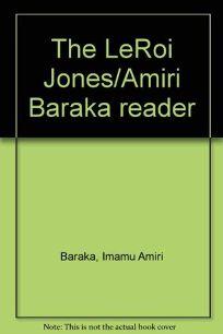 The Leroi Jones/Amiri Baraka Reader
