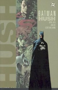 BATMAN: Hush: Volume One