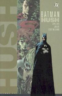 BATMAN: Hush: Volume One