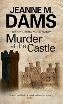 Murder at the Castle: A Dorothy Martin Mystery