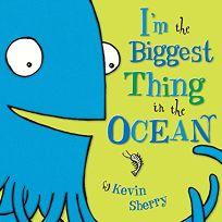 Im the Biggest Thingin the Ocean