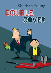 Double Cover: A Warren Kingsley Mystery