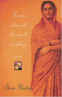 Awake When All the World Is Asleep: Stories