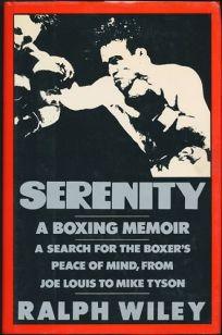 Serenity: A Boxing Memoir