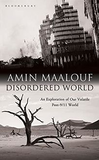 Disordered World: Setting a New Course for the Twenty-first Century