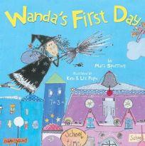 WANDAS FIRST DAY