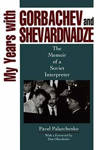 My Years W/Gorbachev & Shevard.-CL