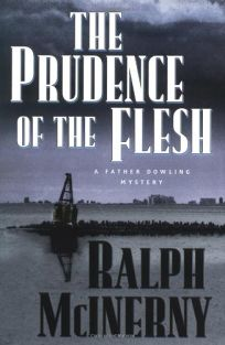 The Prudence of the Flesh: A Father Dowling Mystery