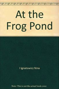 At the Frog Pond