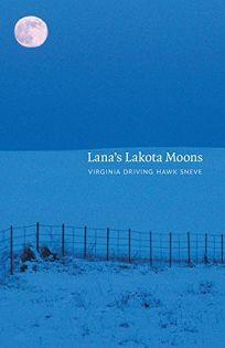 Lanas Lakota Moons