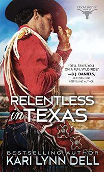 Relentless in Texas