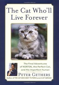 THE CAT WHOLL LIVE FOREVER: The Final Adventures of Norton