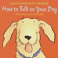 HOW TO TALK TO YOUR DOG; HOW TO TALK TO YOUR CAT