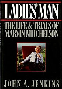Ladies Man: The Life and Trials of Marvin Mitchelson