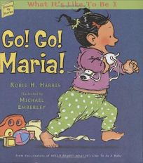 Go! Go! Maria!: What Its Like to Be 1