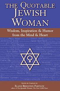 THE QUOTABLE JEWISH WOMAN: Wisdom