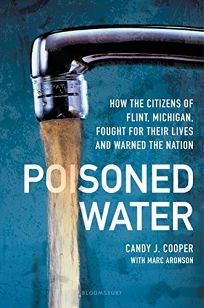 Poisoned Water: How the Citizens of Flint