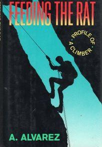Feeding the Rat: Profile of a Climber