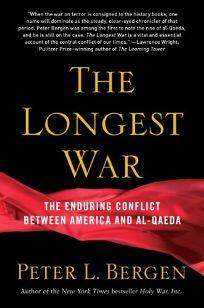 The Longest War: America and al-Qaeda Since 9/11