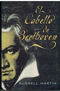 El Cabello de Beethoven = Beethovens Hair