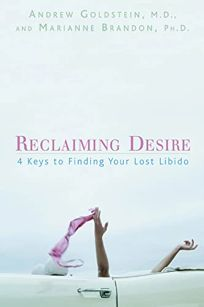 Reclaiming Desire: 4 Keys to Finding Your Lost Libido