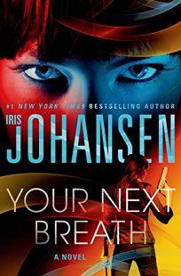 Fiction Book Review Your Next Breath By Iris Johansen St border=