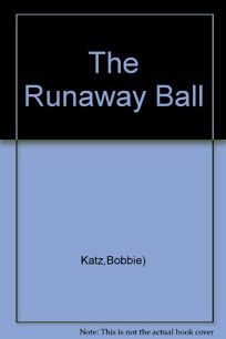 The Runaway Ball