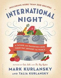 International Night: A Father and Daughter Cook Their Way Around the World