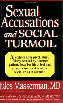 Sexual Accusations and Social Turmoil: What Can Be Done