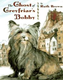 The Ghost of Greyfriars Bobby