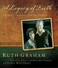 A Legacy of Faith: Things I Learned from My Father