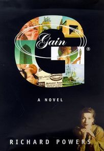 Gain: A Novel of the American Century