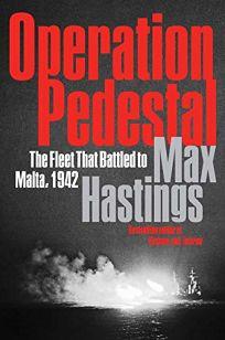 Operation Pedestal: The Fleet That Battled to Malta