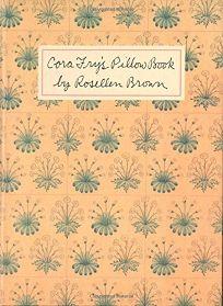 Cora Frys Pillow Book