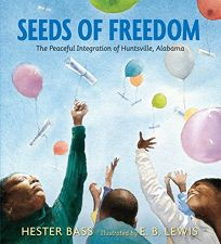 Seeds of Freedom: The Peaceful Integration of Huntsville