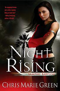 Night Rising: Vampire Babylon Book One