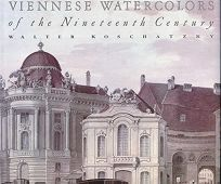 Viennese Watercolors of the Nineteenth Centu