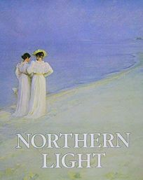 Northern Light: Nordic Art at the Turn of the Century